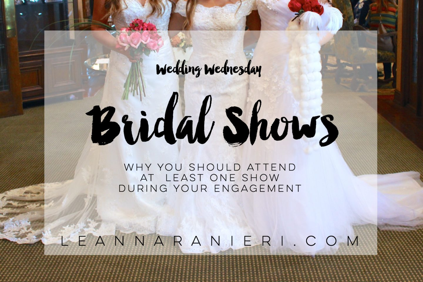 Why You Should Attend at Least One Bridal Show During Your Engagement